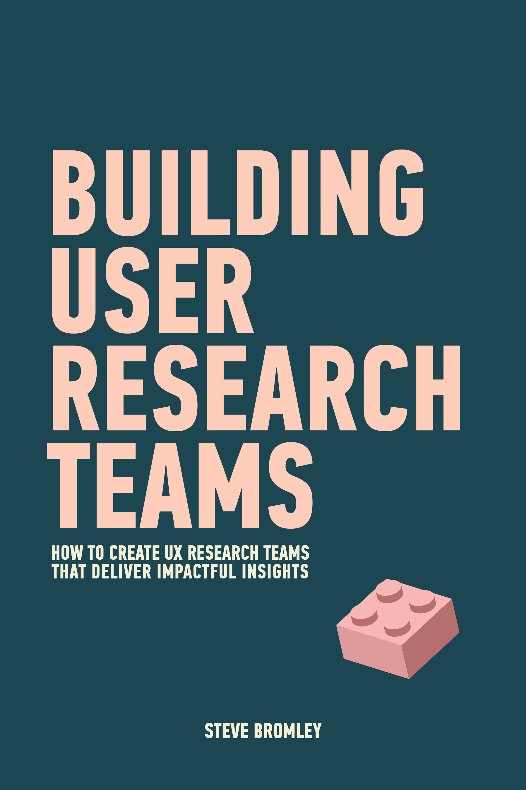Building User Research Teams Book
