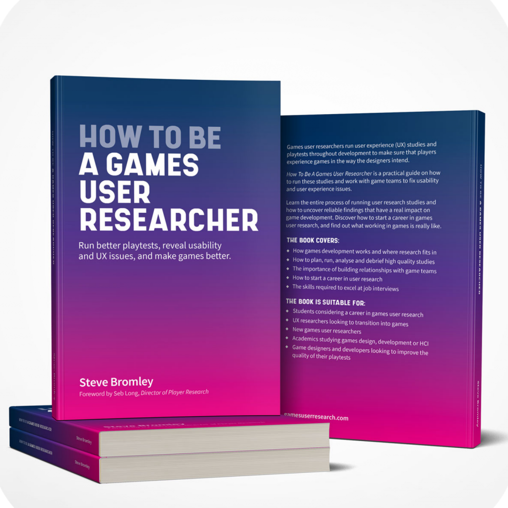 How To Be A Games User Researcher book