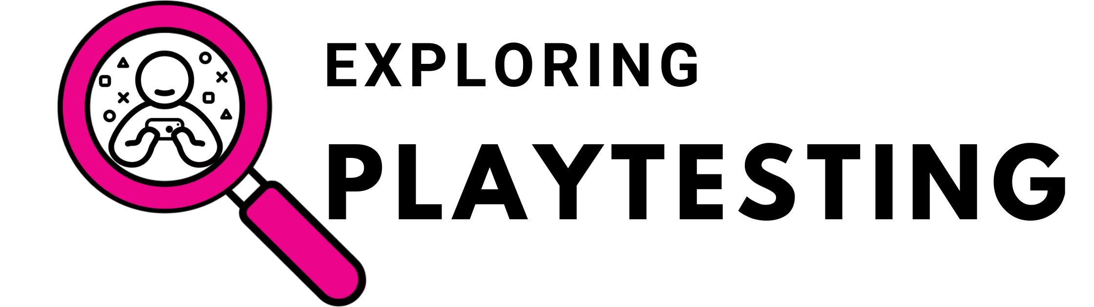 Exploring playtesting